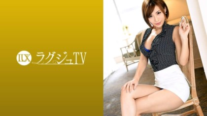 259LUXU-914 ラグジュTV 906 藤本南 28歳 ジュエリー店経営