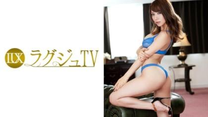 259LUXU-457 ラグジュTV 441 園田みおん 20歳 AV女優