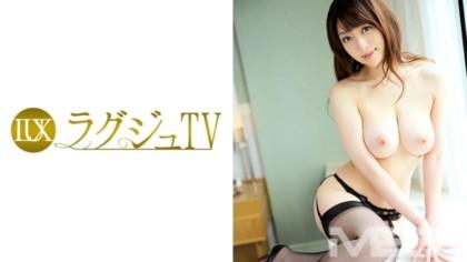 259LUXU-254 ラグジュTV 241 星野あかり 30歳 AV女優