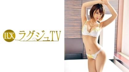 259LUXU-800 ラグジュTV 754 朝倉紗那 27歳 元ピアノ講師