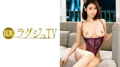 259LUXU-775 ラグジュTV 736 矢野仁美 31歳 元看護師