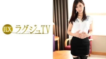 259LUXU-704 ラグジュTV 689 神谷真紀 27歳 薬剤師