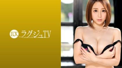 259LUXU-1067 ラグジュTV 1042 石岡友莉子 27歳 バレエ講師